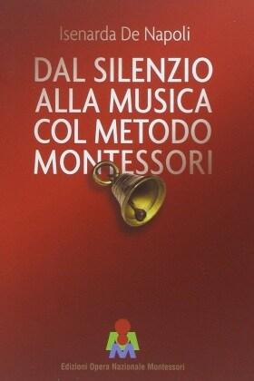 10_dalsilenzioallamusicacolmetodomontessori